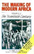 Making of Modern Africa,v.2