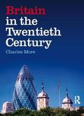 Britain in the Twentieth Century