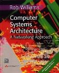 Computer Systems Architecture: a Networking Approach with Multimedia Communications: Applica...