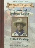 Journal of Joshua Loper A Black Cowboy