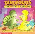 I'm Having a Bad Day! - Steve Metzger - Paperback
