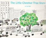 The Little Chestnut Tree Story