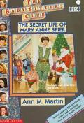 The Secret Life of Mary Anne Spier: (The Baby-Sitters Club Series #114)