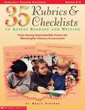 35 Rubrics & Checklists to Assess Reading and Writing Time-Saving Reproducible Forms for Mea...
