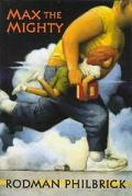 Max The Mighty - Rodman Philbrick - Hardcover