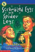 Scrambled Eggs and Spider Legs - Gary Hogg - Paperback