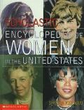Scholastic Encyclopedia of U. S. Women