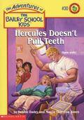 Hercules Doesn't Pull Teeth