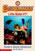 Karen's Island Adventure: (The Baby-Sitters Club: Little Sister Series #71)