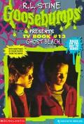 Ghost Beach (Goosebumps Presents Series #13)