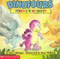 Dinofours: Where's My Mommy? - Steve Metzer - Paperback