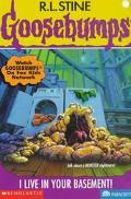I Live in Your Basement (Goosebumps Series #61) - R. L. Stine - Paperback