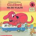 Clifford Va De Viaje / Clifford Takes a Trip
