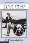 Lost Star The Story of Amelia Earhart