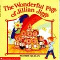 Wonderful Pigs of Jillian Jiggs - Phoebe Gilman - Paperback - REPRINT