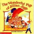 Wonderful Pigs of Jillian Jiggs - Phoebe Gilman - Paperback - REPRINT
