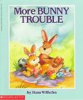More Bunny Trouble