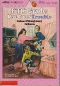 Fifth Grade: Here Comes Trouble - Colleen O'Shaughnessy O. McKenna - Paperback