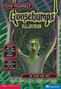 You're Plant Food! (Give Yourself Goosebumps Series #30)