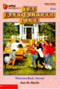Welcome Back, Stacey!: (The Baby-Sitters Club Series #28)