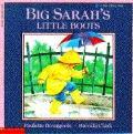 Big Sarah's Little Boots - Paulette Bourgeois - Paperback