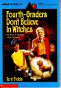 Fourth Graders Don't Believe in Witches - Terri Fields - Paperback