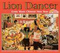 Lion Dancer Ernie Wan's Chinese New Year
