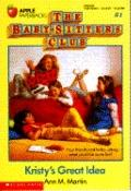 Kristy's Great Idea: (The Baby-Sitters Club Series #1)