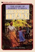 Freedom Train The Story of Harriet Tubman