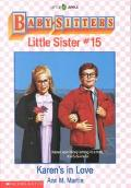 Karen's in Love: (The Baby-Sitters Club: Little Sister Series #15)