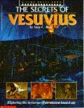 Secrets of Vesuvius: Exploring the Mysteries of an Ancient Buried City - Sara C. Bisel - Pap...