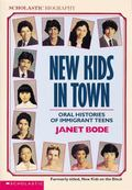 New Kids in Town Oral Histories of Immigrant Teens