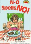 N-O Spells No! (Hello Reader! Series)