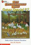 Baby-Sitters' Summer Vacation: (The Baby-Sitters Club: Super Special Series #2) - Ann M. Mar...