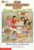 Baby-Sitters on Board!: (The Baby-Sitters Club: Super Special Series #1) - Ann M. Martin - P...