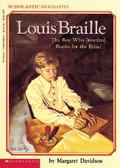 Louis Braille The Boy Who Invented Books for the Blind