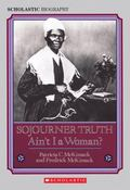 Sojourner Truth Ain't I A Woman?