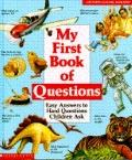 My First Book of Questions - Scholastic Books Inc. - Hardcover