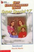 Snowbound: (The Baby-Sitters Club: Super Special Series # 7)