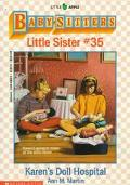 Karen's Doll Hospital: (The Baby-Sitters Club: Little Sister Series #35)