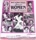 Great Women In the Struggle (Book of Black Heroes, Volume 2)