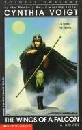 The Wings of a Falcon: A Quest for Truth. - Cynthia Voigt - Mass Market Paperback