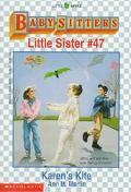 Karen's Kite: (The Baby-Sitters Club: Little Sister Series #47) - Ann M. Martin - Paperback