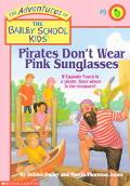 Pirates Don't Wear Pink Sunglasses