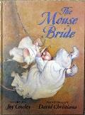 Mouse Bride - Joy Cowley - Hardcover