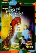 Turkey That Ate My Father