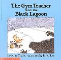 Gym Teacher from the Black Lagoon
