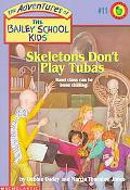 Skeletons Don't Play Tubas