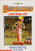 Karen's Big Top: (The Baby-Sitters Club: Little Sister Series #51) - Ann M. Martin - Paperback
