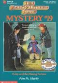 Kristy and the Missing Fortune: (The Baby-Sitters Club: Mystery Series #19)